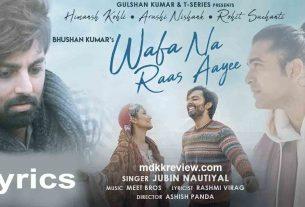 Wafa Na Raas Aayee Lyrics Jubin Nautiyal Ft. Himansh 2021
