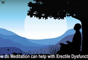 How do Meditation can help with Erectile Dysfunction