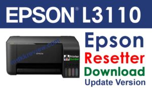 Epson L3110 Resetter Tool Free Download 2021