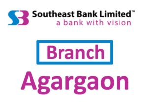 Southeast Bank Agargaon Branch, Dhaka All Information