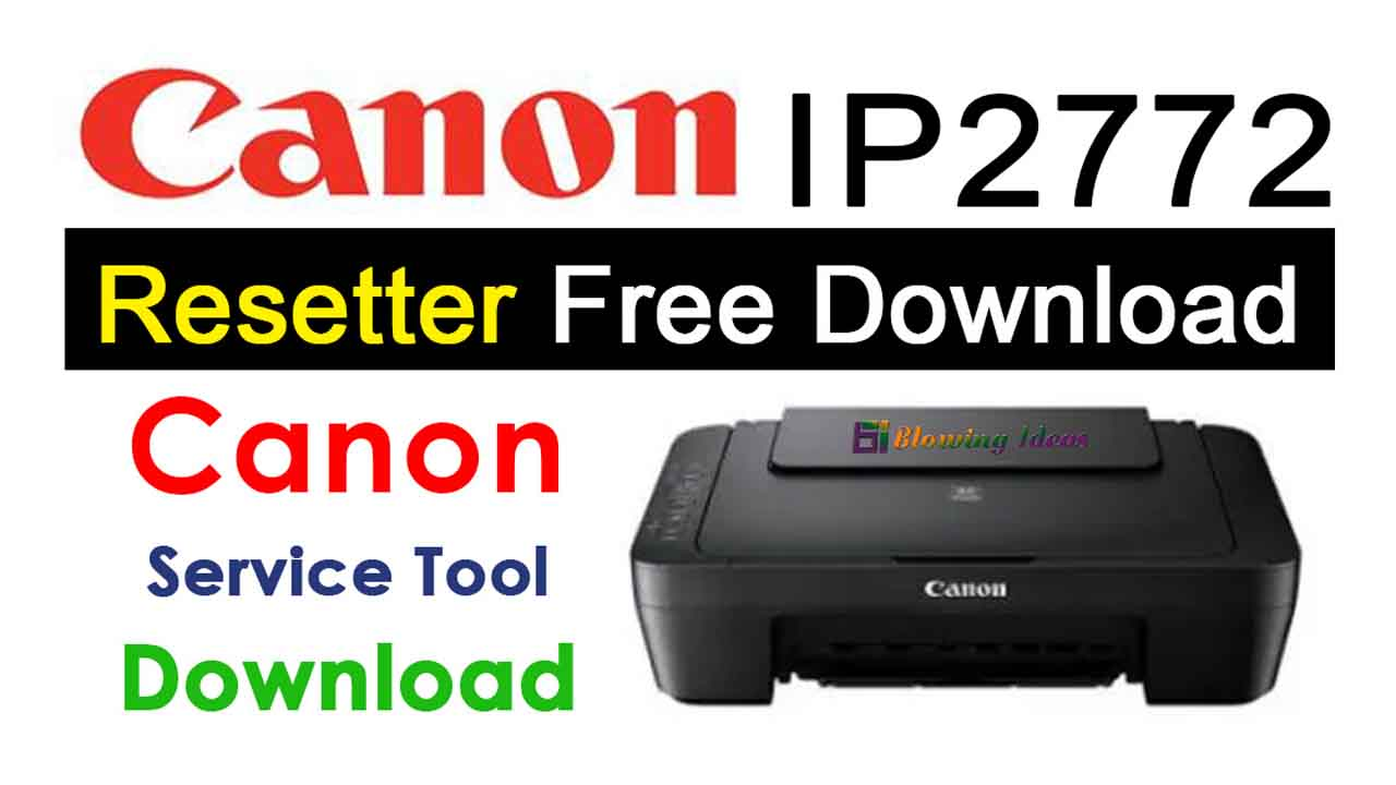 Canon iP2772 Resetter Download