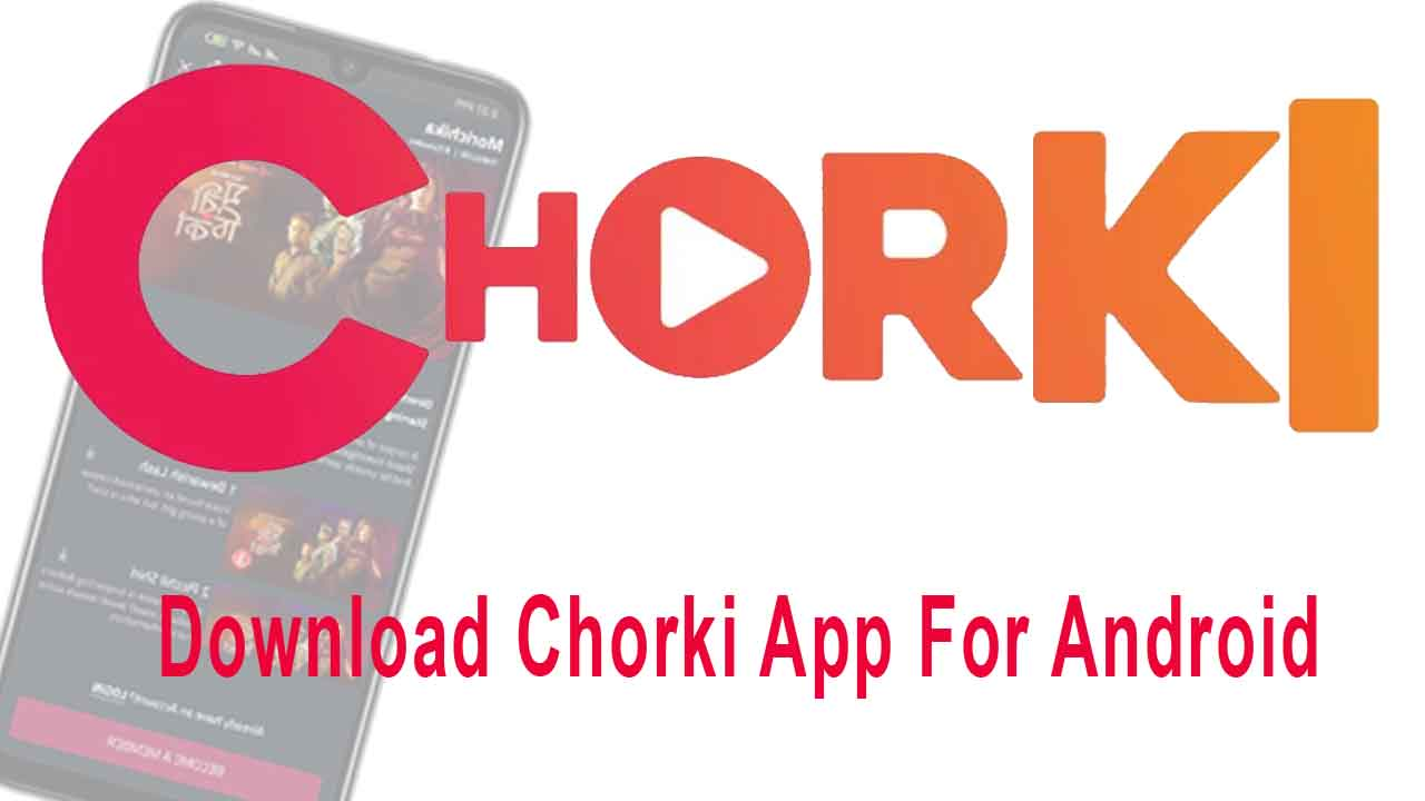 Download Chorki App For Android Free 2021