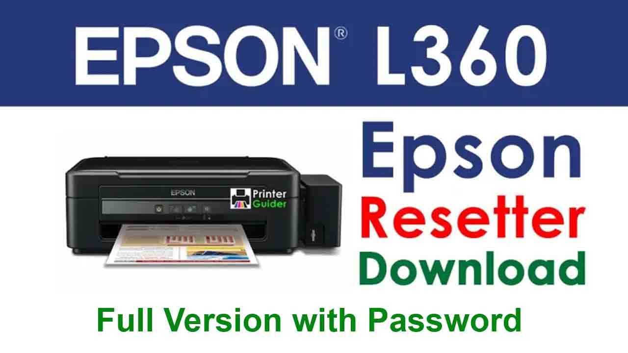Epson L360 Resetter Tool Download For Free