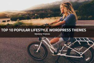 Top 10 Popular Lifestyle WordPress Themes