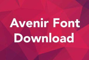 Avenir Font Download For Free