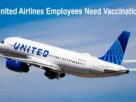 COVID Vaccinations Require for all US-Based Employees United Airlines