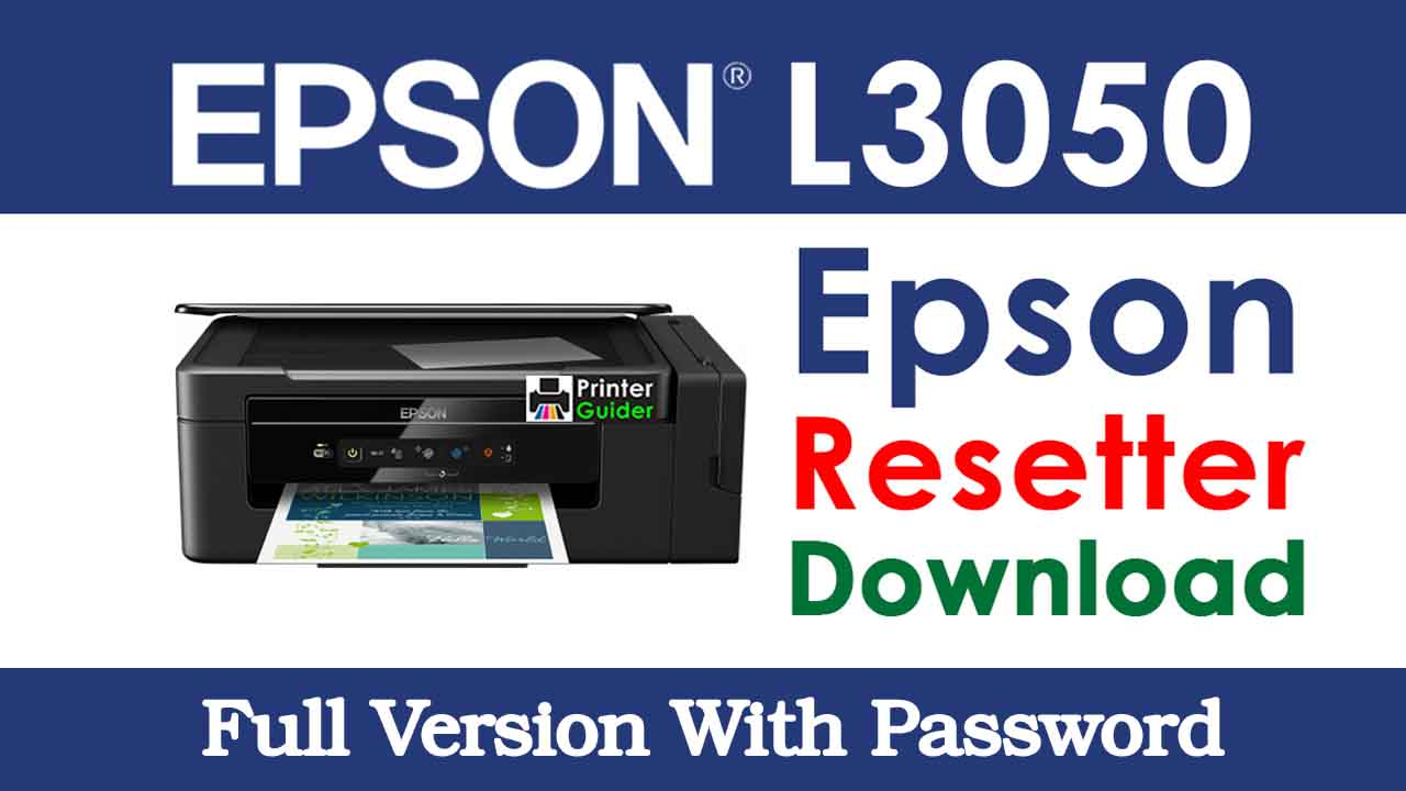 Download Epson L3050 Resetter Tool For Free
