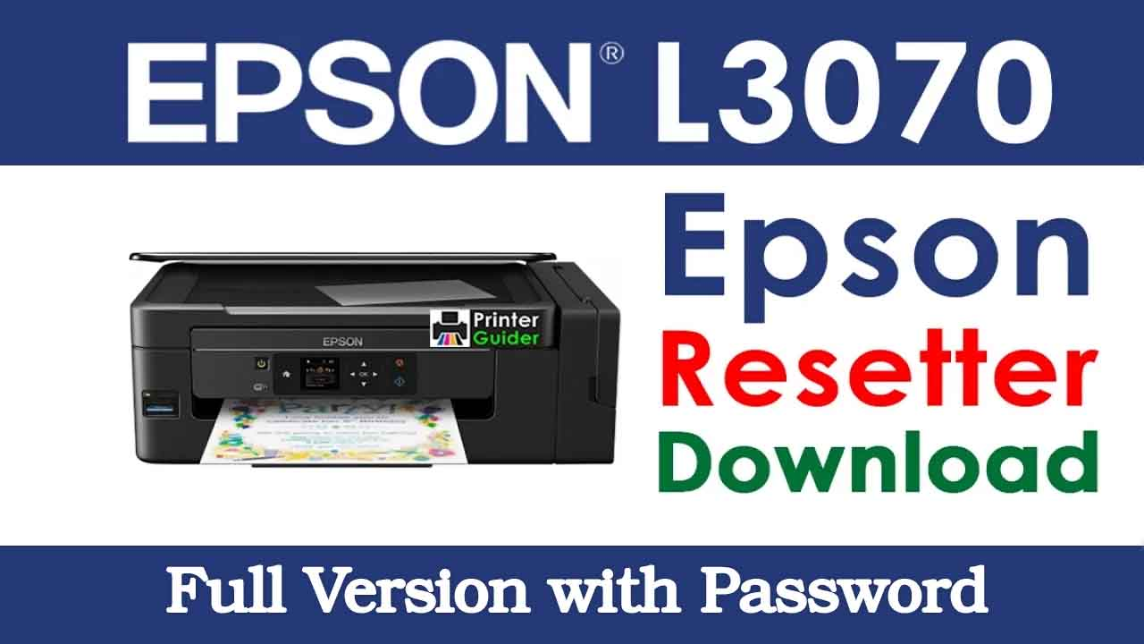 Download Epson L3070 Resetter Tool For Free