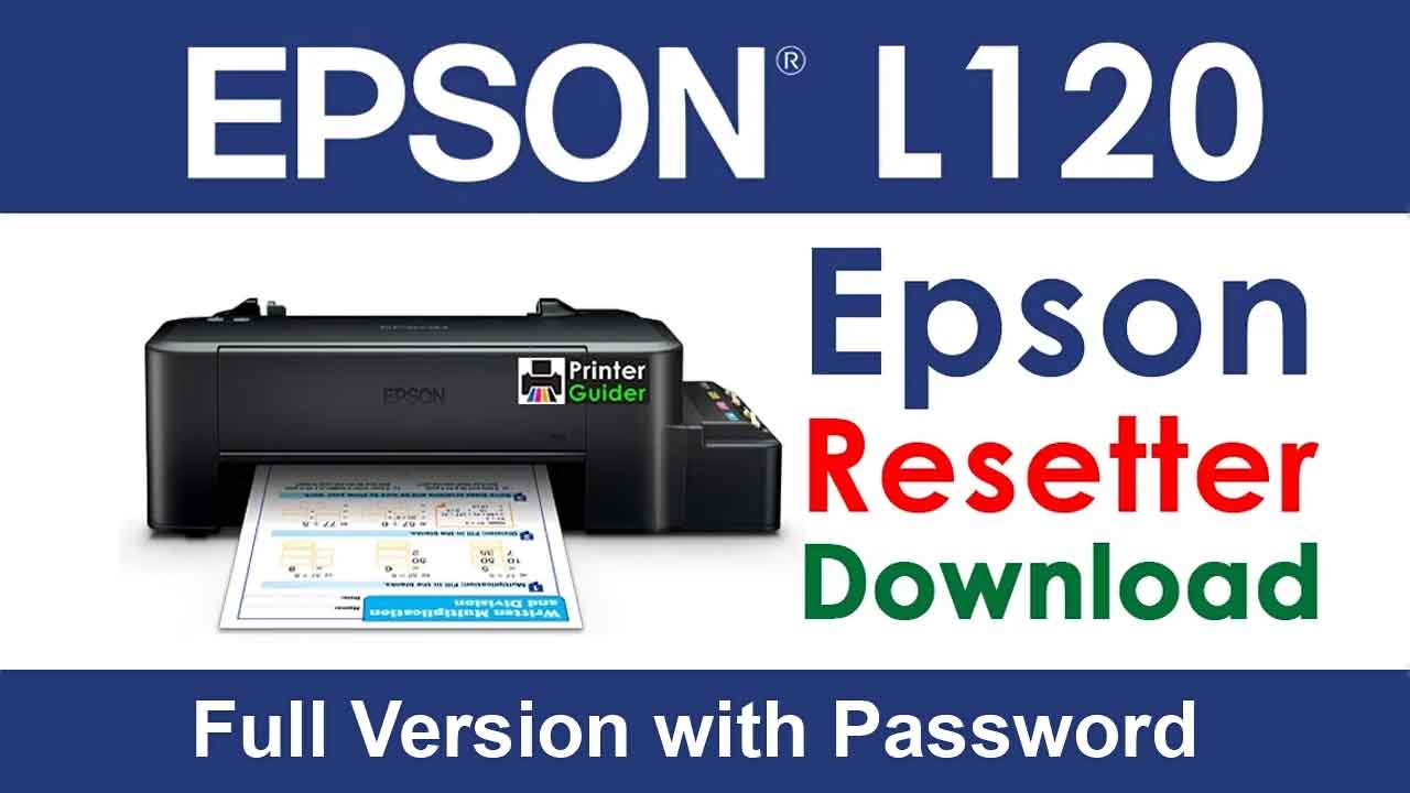 Epson L120 Resetter Tool Download For Free