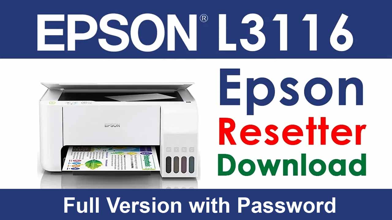 Epson L3116 Resetter Tool Download For Free