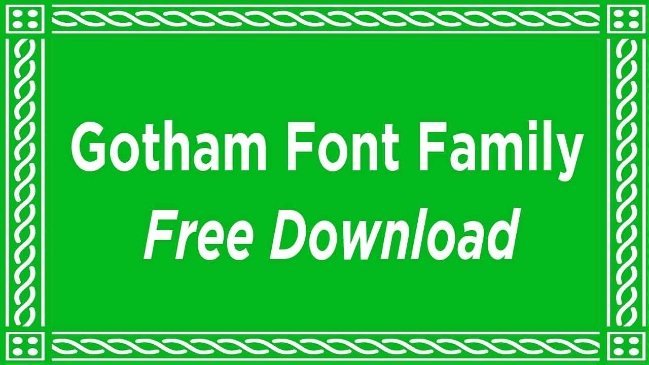 Gotham Font Family Download For Free