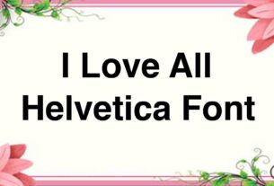 Helvetica Font Download For Free (Helvetia All Fonts)