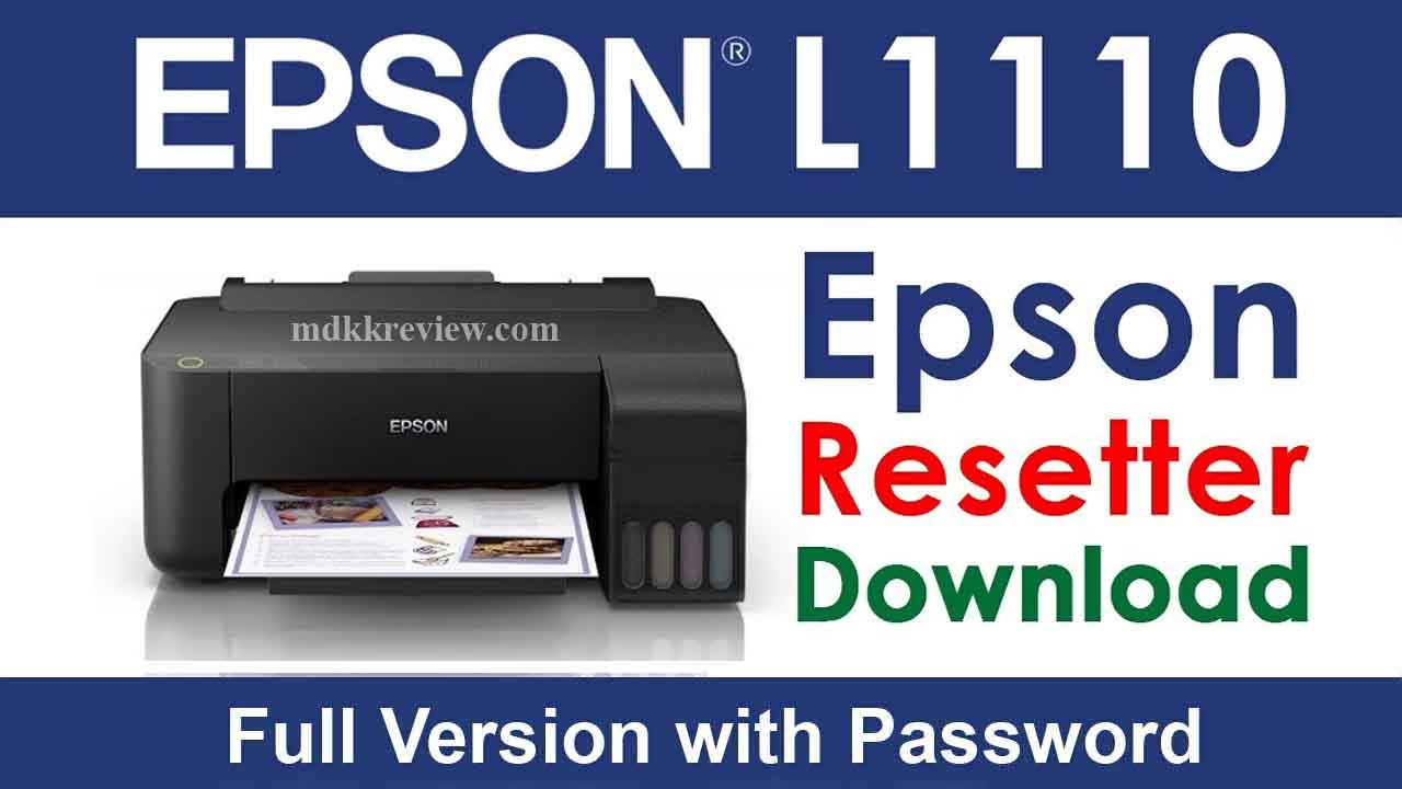 Epson L1110 Resetter Tool Download For Free