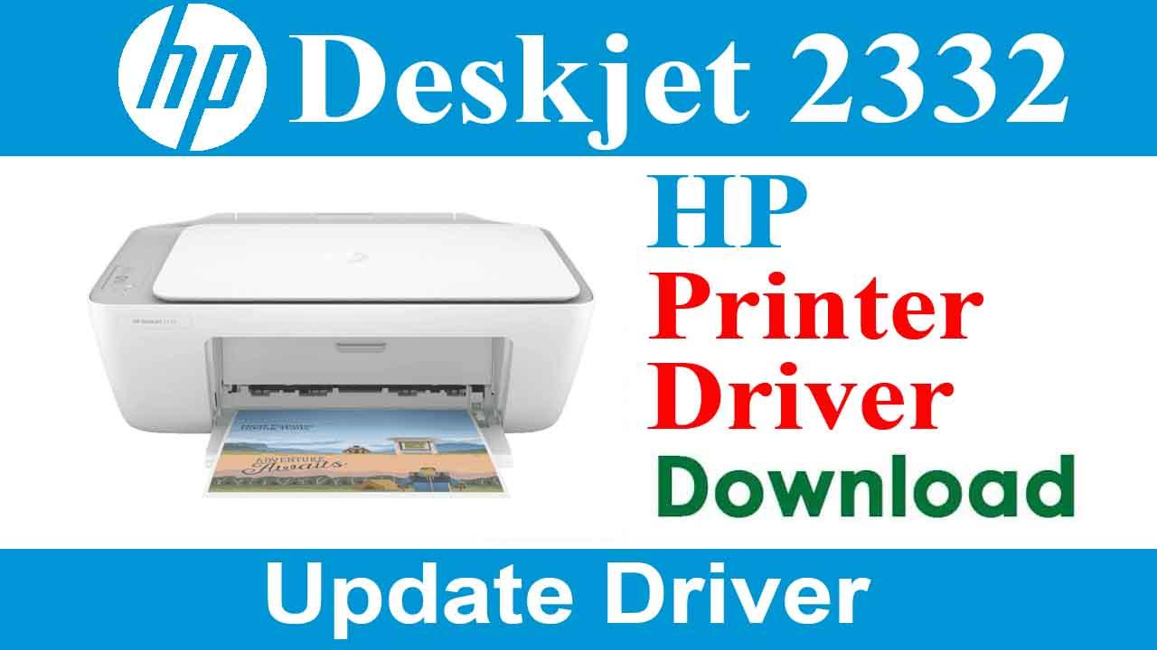 HP Deskjet 2332 Printer Driver Download for Windows