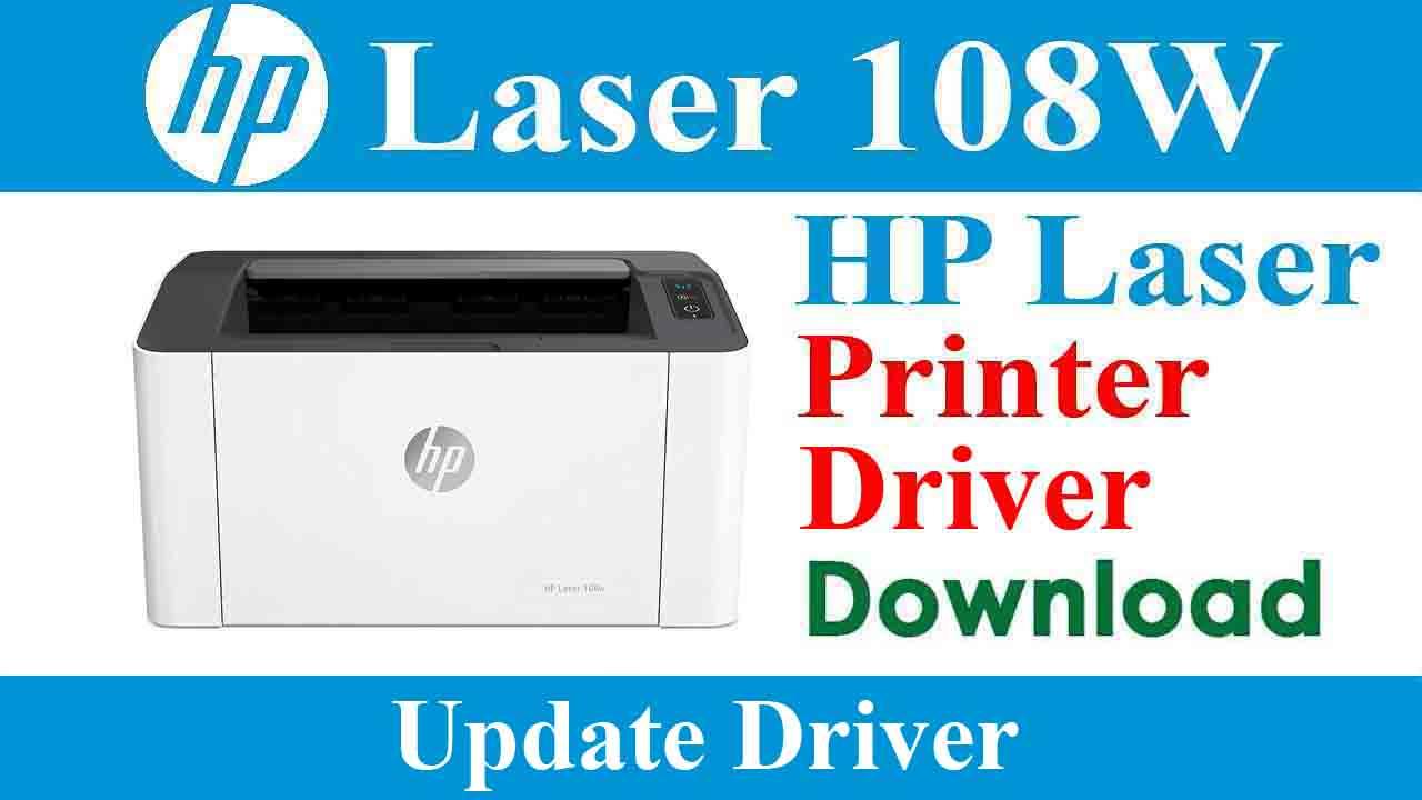 HP Laser 108w Printer Driver Download For Windows