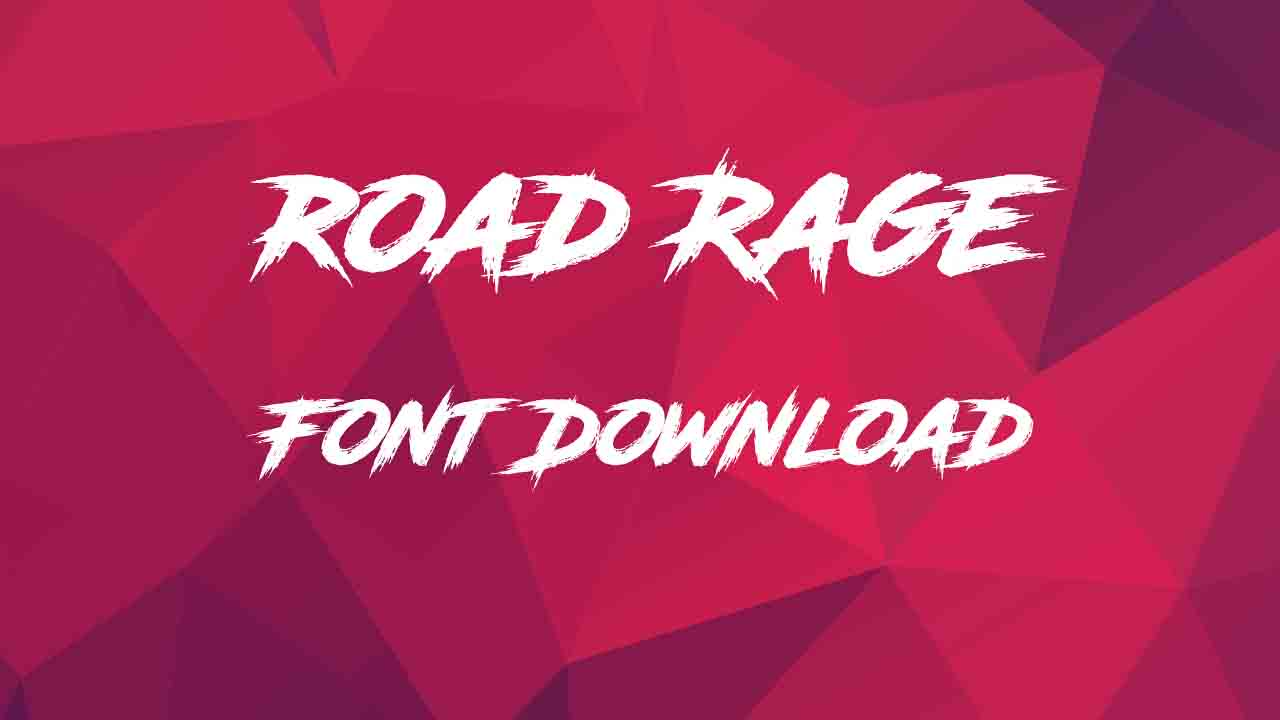 Road Rage Font Download For Free