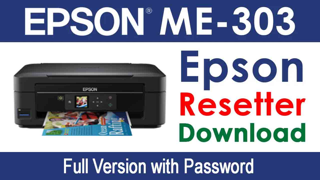 Epson ME 303 Resetter Tool Download For Free