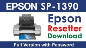 Epson Stylus Photo 1390 Resetter Tool Download For Free