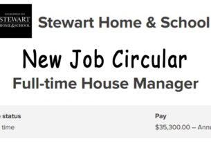 Stewart Home & School New Job Circular (Full-time House Manager)